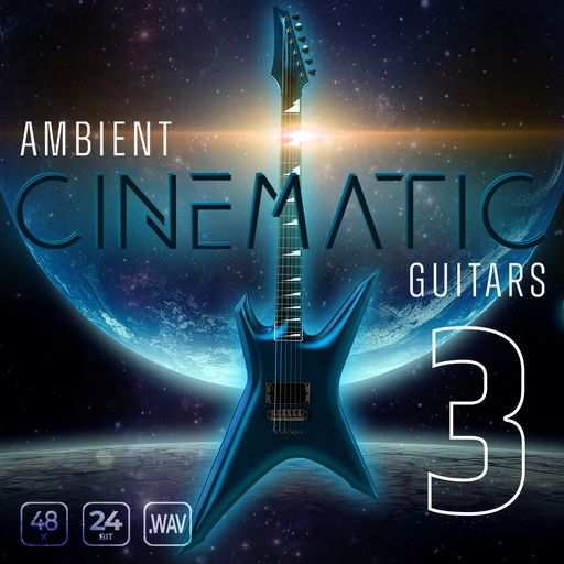 Ambient Cinematic Guitars 3 WAV-DECiBEL